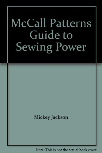 McCall Patterns Guide to Sewing Power -