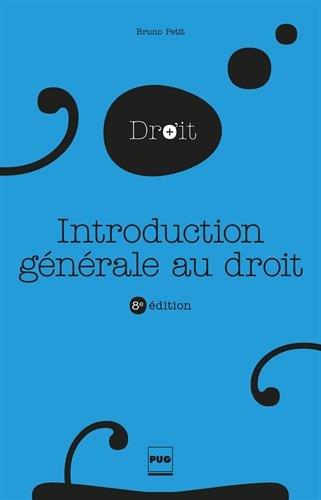 Introduction générale au droit par Bruno Petit