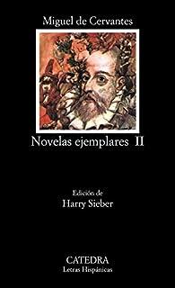 Novelas ejemplares, II: 2 par Miguel De Cervantes