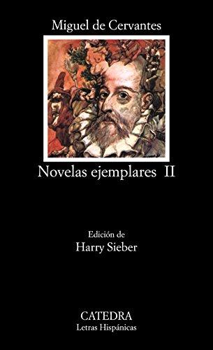 Novelas ejemplares, II: 2 (Letras Hispánicas)