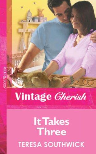 It Takes Three (Mills & Boon Vintage Cherish)