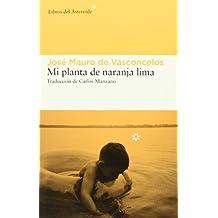 Mi Planta de Naranja Lima (Libros del Asteroide)