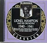 Songtexte von Lionel Hampton and His Orchestra - The Chronological Classics: Lionel Hampton and His Orchestra 1940-1941