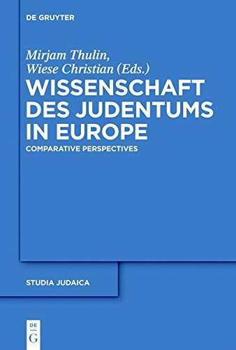 Wissenschaft des Judentums in Europe: Comparative and Transnational Perspectives (Studia Judaica)