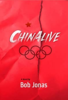 ChinAlive (English Edition) von [Jonas, Bob]