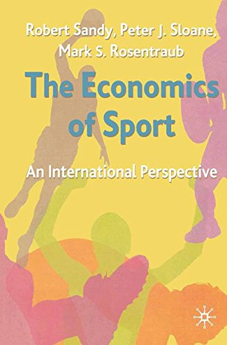 The Economics of Sport: An International Perspective