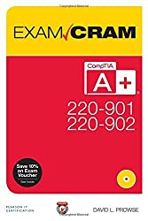 CompTIA A+ 220-901 and 220-902 Exam Cram by David Prowse (2016-01-30)