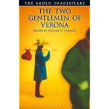 The Two Gentlemen of Verona (Arden Shakespeare) (ARDEN SHAKESPEARE THIRD SERIES)