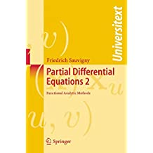 Partial Differential Equations 2: Functional Analytic Methods (Universitext)