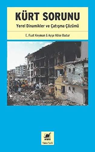 Kürt Sorunu: Yerel Dinamikler ve Çatışma Çözümü