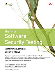 The Art of Software Security Testing: Identifying Software Security Flaws by Chris Wysopal (2006-11-27)