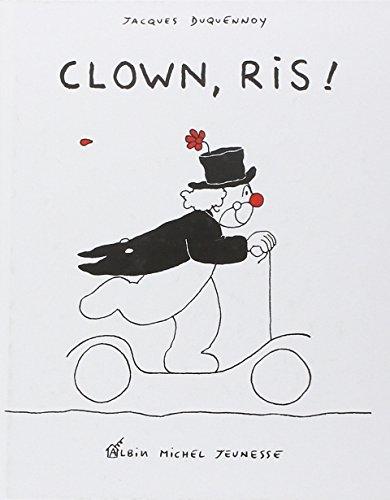 Clown, ris !!