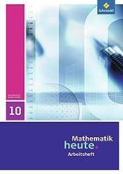 Mathematik heute - Ausgabe 2009 für Sachsen-Anhalt: Arbeitsheft 10