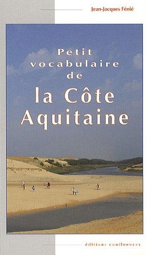 PETIT VOCABULAIRE DE LA COTE AQUITAINE