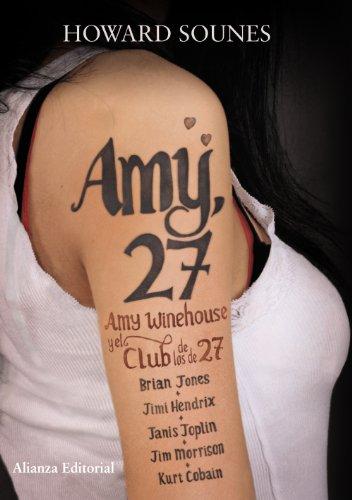 Amy, 27: Amy Winehouse y el Club de los de 27 (Libros Singulares (Ls))