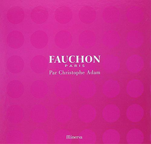Fauchon Paris. par Christophe Adam
