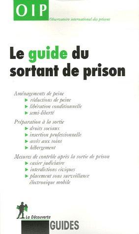 Le guide du sortant de prison par OIP