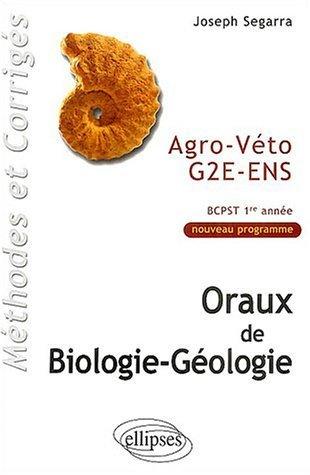 Oraux de biologie-gologie : Agro-Vto G2E-ENS. BCPST 1re anne de Segarra. Joseph (2003) Broch