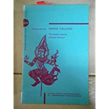 Nang Talung: Shadow Theatre of South Thailand (KIT publications)
