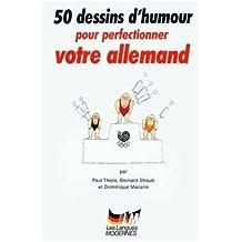 50 dessins d'humour pour perfectionner votre allemand