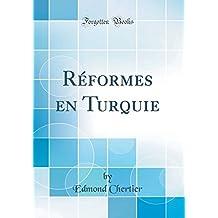 Réformes En Turquie (Classic Reprint)