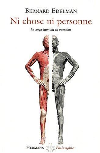 Ni chose, ni personne : Le corps humain en question