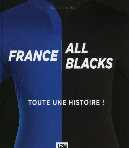 France, All blacks : toute une histoire !