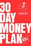 30 Day Money Plan: Take control of your finances in just 5 minutes a day (English Edition)