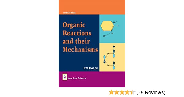 Buy Organic Reactions and Their Mechanisms Book Online at Low Prices