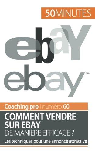 comment-vendre-sur-ebay-de-maniere-efficace-les-techniques-pour-une-annonce-attractive