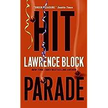 Hit Parade (Keller) by Lawrence Block (2007-05-29)