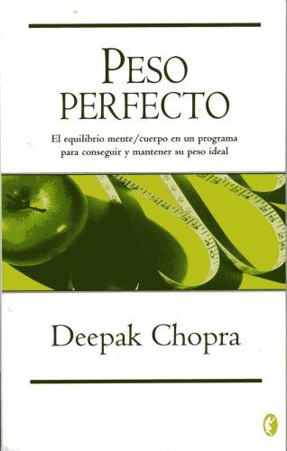 PESO PERFECTO (BYBLOS) por Deepak Chopra