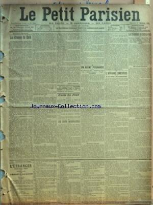 PETIT PARISIEN (LE) [No 9921] du 27/12/1903 - LES ETRENNES DU CHEIK PAR JEAN FROLLO - FAITS DU JOUR - HIER - UNE VISITE SIGNIFICATIVE - UN AGENT POIGNARDE - EN SORTANT D'UN BAR - MALFAITEURS RECONNUS - ODIEUSE VENGEANCE - FRAPPE PAR DERRIERE - AU BAR DU BOULEVARD DIDEROT - RECONNU A SON TOUR - L'AFFAIRE DREYFUS - A LA COUR DE CASSATION - LES EVENTREURS DE COFFRES-FORTS - UNE BANDE REDOUTABLE - DANS LES MAGASINS DE LA MAISON ANCEAUX - ALLEES ET VENUES COMPROMETTANTES - SURPRIS EN FLAGRANT DELIT