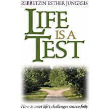 Life is a Test by Esther Jungreis (2006-11-07)