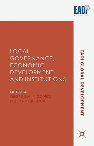 Local Governance, Economic Development and Institutions (2016) (EADI Global Development Series)