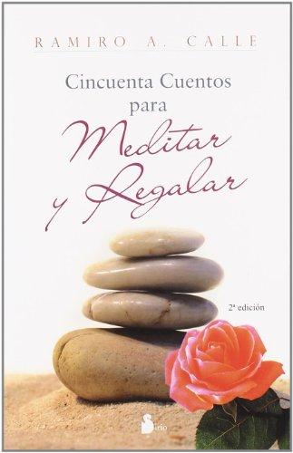 50 CUENTOS PARA MEDITAR Y REGALAR (2009)