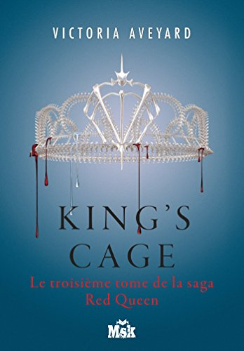 King's Cage : Red Queen - Tome 3 par [Aveyard, Victoria]
