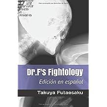 Dr.F's Fightology Edición en español