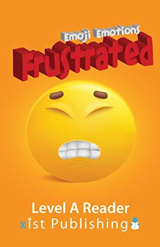 Frustrated (Emoji Emotions) (English Edition)