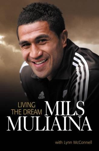 Mils Muliaina: Living the Dream por Mils Muliaina