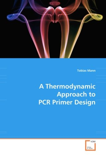 A Thermodynamic Approach to PCR Primer Design