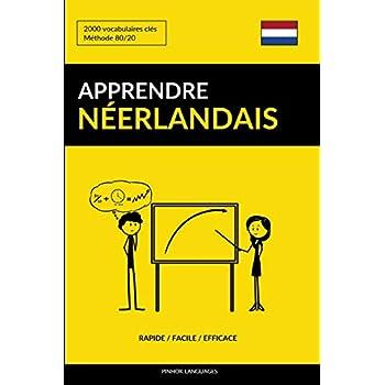 Apprendre le néerlandais - Rapide / Facile / Efficace: 2000 vocabulaires clés