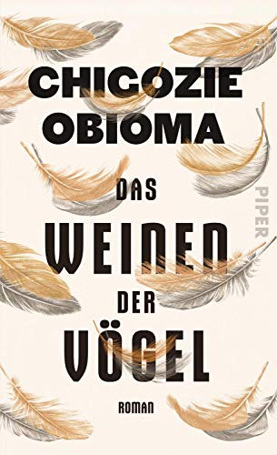 Buchseite und Rezensionen zu 'Das Weinen der Vögel: Roman' von Chigozie Obioma