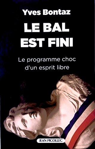 Bal Est Fini (le) par Bontaz Yves