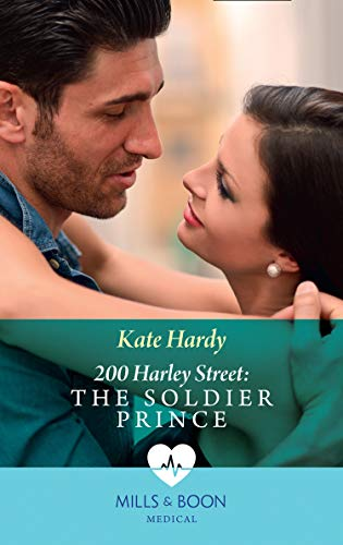 200 Harley Street: The Soldier Prince (Mills & Boon Medical) (200 Harley Street Book 5) (English Edition) - Harley Store