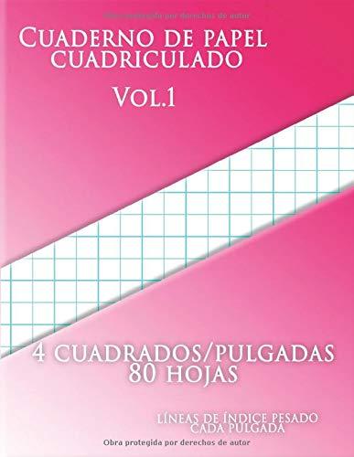 Cuaderno de papel cuadriculado vol.1 , 4 cuadrados/pulgadas 80 hojas, LÍNEAS DE ÍNDICE PESADO CADA PULGADA: (Grande, 8.5 x 11)Papel cuadriculado con dos líneas por pulgada en papel de tamaño carta