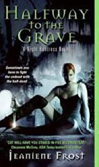 [Halfway to the Grave: A Night Huntress Novel]  [published: November, 2007] par Jeaniene Frost