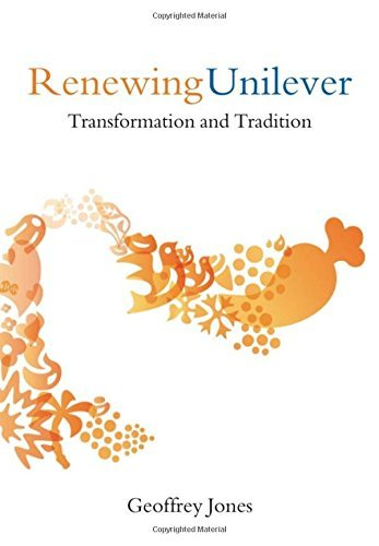 renewing-unilever-transformation-and-tradition-by-geoffrey-jones-2005-10-27