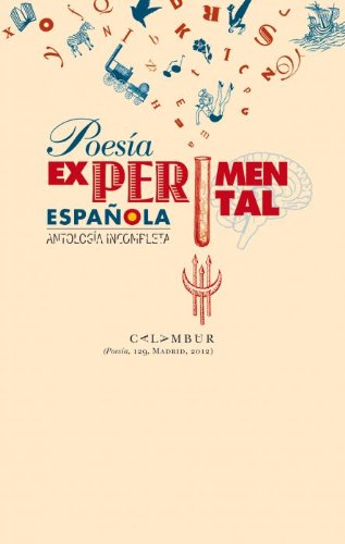 Poesía Experimental Española (Antología incompleta) por Alfonso López Gradolí (ed.)