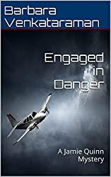 Engaged in Danger (Jamie Quinn Cozy Mystery Book 4) (English Edition)